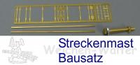 H0m RhB Streckenmast Bausatz
