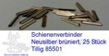 Schienenverbinder  Tillig brüniert 25 Stück