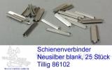 Schienenverbinder  Tillig Neusilber blank 25 Stk