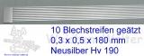 Blechstreifen Neusilber 10 Stück 0,3x0,5x180 mm