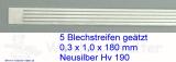 Blechstreifen Neusilber 5 Stück 0,3x1,0x180 mm