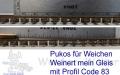 Weichenset  Pukostreifen für Code 83