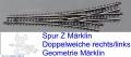 DW asymetrisch Geometrie Märklin 8562/3